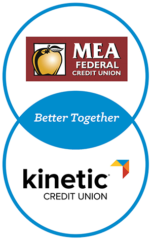 MEA Federal Credit Union + Kinetic Credit Union, Better Together
